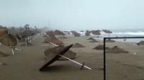 BELEK - Fırtına Sahilde Sağlam Şemsiye Bırakmadı