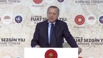 BILIM ADAMLARı - 'Medeniyetler Tarihini İslam Medeniyetini Görmezden Gelerek Yazmak Mümkün Değildir'