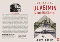 GALATA - 'Osmanlı'da Ulaşımın Modernleşmesi ' Raflarda