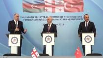 DIŞİŞLERİ BAKANLARI - Türkiye-Azerbaycan-Gürcistan Üçlü Dışişleri Bakanları Toplantısı