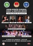 MERINOS - Kırım-Kerkük-Karabağ Sanat Ve Dostluk Şöleni