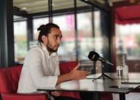 TUZLASPOR - Hüseyin Altuğ Taş Açıklaması 'Gökhan Çıra, Fenerbahçe'ye Gol Attığımızda Çok Seviniyordu'