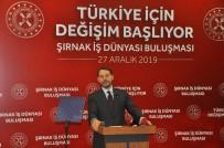 ŞERAFETTIN ELÇI - Bakan Albayrak müjdeyi Şırnak'tan verdi