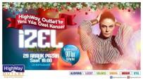 ŞARKICI - Highway'de Yeni Yıla Özel Konser