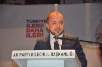 İL DANIŞMA MECLİSİ - Bilecik'te Genişletilmiş İl Danışma Meclisi Toplantısı Yapıldı