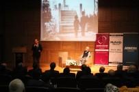 TÜRK DİLİ VE EDEBİYATI - 'Antep Harbinin Dünü Ve Bugünü Konferansı' Düzenlendi