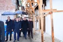 AHMET ÇAKıR - Milletvekili Çakır, Restore Edilen Tarihi Yeşilyurt Konaklarını İnceledi
