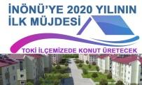 İnönü'ye 2020 Yılının İlk Müjdesi