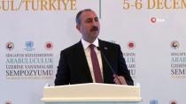 EĞİTİM DÜZEYİ - Adalet Bakanı Abdulhamit Gül Açıklaması 'Canilere Ceza İndirimi Vicdanları Yaralamaktadır'