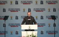 İSTANBUL İL BAŞKANLIĞI - Cumhurbaşkanı Erdoğan Açıklaması 'İnsan Gönlünü Kıranların Biz De Partideki Görevleriyle İlgili Kalemini Kırarız'