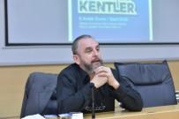 UYGARLıK - SAÜ'de, 'Dost Şehirler Barbar Kentler' Adlı Konferans Düzenlendi