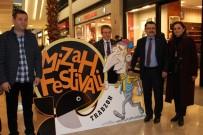 ORTAHISAR - Trabzon'da 1. Mizah Festivali Gerçekleştirildi