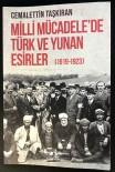 GENELKURMAY - Milli Mücadele'de Türk Ve Yunan Esirler (1919-1923) Raflarda