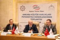 ANADOLU MEDENIYETLERI MÜZESI - ATO Turizmde Ankara'nın Potansiyelini Ortaya Çıkarmak İçin Harekete Geçti