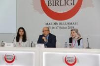 KÜLTÜR VE TURIZM BAKANLıĞı - Mardin  'Anadolu Tarih Ve Kültür Birliği Buluşmaları'Na  Ev Sahipliği Yapıyor