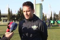 ANKARAGÜCÜ - Akhisarspor, Galatasaray Maçı Hazırlıklarına Başladı