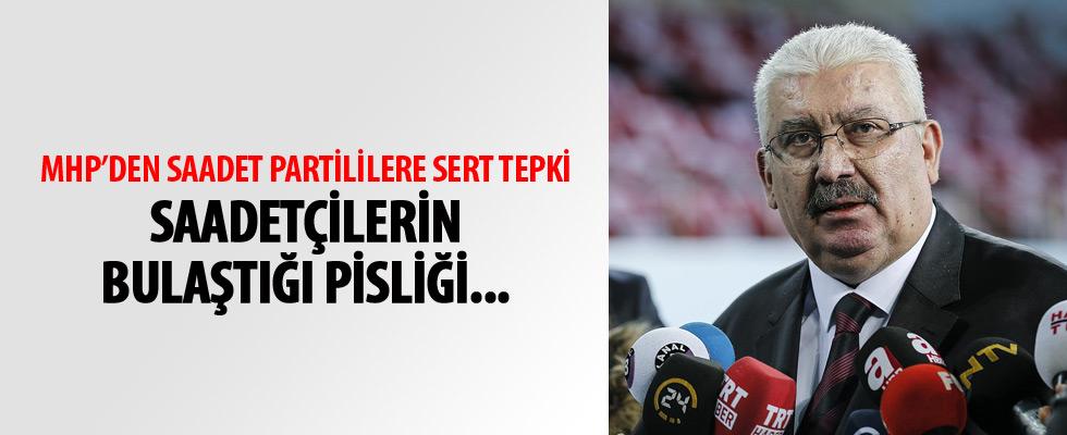 MHP'li Yalçın'dan Saadet Partililere sert tepki
