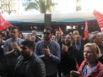 TUNCAY ÖZKAN - CHP İzmir İl Başkanlığı Önünde 'Buca' Tepkisi