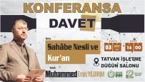 SİYER - Tatvan'da 'Sahabe Nesli Ve Kur'an' Konulu Konferans