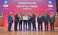 Ruhsar Pekcan - KAYSO Akreditasyon Belgesini Başarıyla Yeniledi