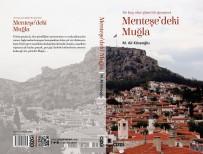DENİZ TURİZMİ - Menteşe'deki Muğla, Kitap Oldu