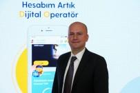 TURKCELL - Müşteri deneyiminde 'Dijital Operatör' dönemi