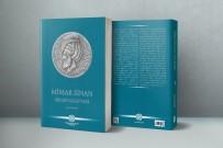 YALIN - Sanat Tarihi Araştırmacılarına Rehber Olacak 'Mimar Sinan Bibliyografyası' Çıktı