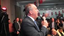 MUHARREM İNCE - CHP'li Muharrem İnce Açıklaması