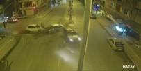 DİKKATSİZLİK - Hatay'da Trafik Kazaları Şehir Polis Kameralarına Yansıdı