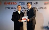 ULUDAĞ ÜNIVERSITESI REKTÖRÜ - Bursa Sanayisinde Dijital Dönüşüm Hamlesi