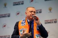 Erdoğan Açıklaması 'Onlar Sırtını Kandil'e, Bizse Barış Şehri Hatay'a Yasladık'