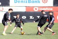 NEVZAT DEMIR TESISLERI - Beşiktaş, Göztepe Maçı Hazırlıklarına Başladı