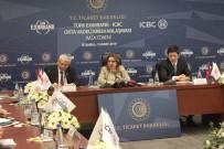 Ruhsar Pekcan - Türk Eximbank İle Çinli ICBC Arasındaki 350 Milyon Dolarlık Kredi Anlaşması İmzalandı