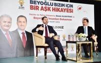 AHMET MISBAH DEMIRCAN - Bakan Berat Albayrak Açıklaması'Belediyecilik Çöp, Çamur, Çukurdan Çıktı Ama Beyoğlu'nda Çıktı'