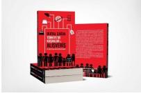 KÜRESELLEŞME - Duygu Aydın Aslaner'in Kitabı Okuyucuyla Buluştu