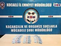 Kocaeli'de Sahte Para Operasyonunda 2 Tutuklama