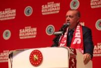 Cumhurbaşkanı Erdoğan Açıklaması 'Keşke Öyle Bir Karar Verseler Ama Vermezler, Veremezler'