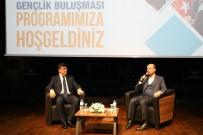 RıDVAN FADıLOĞLU - Bilal Erdoğan İle Başkan Fadıloğlu Gençlerle Buluştu