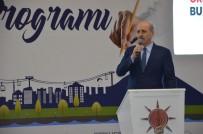 Numan Kurtulmuş Açıklaması 'Türkiye, Dünyanın En Büyük 10 Ekonomisinden Birisi Olacak'