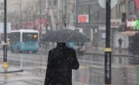 HAVA SICAKLIKLARI - Sivas'ta Mart Ayında Kar Sürprizi