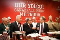 ABDÜLKADİR AKSU - Çanakkale Ruhu Metro İstanbul'da