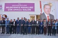 KEMAL KAHRAMAN - Şehzadeler Belediyesi İki Çok Amaçlı Salonu Daha Hizmete Açtı