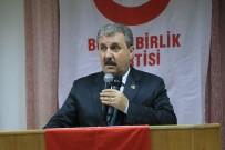 BBP Genel Başkanı Destici Açıklaması 'Siyasi Bölücülere Karşı Bir Olmalıyız'