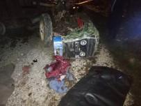 Traktör Devrildi Açıklaması 1 Ölü, 1 Yaralı