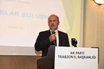 ORHAN FEVZI GÜMRÜKÇÜOĞLU - Ulaştırma Ve Altyapı Bakanı Turhan Açıklaması 'Zillet İttifikı'na Osmanlı Şamarını Vuracağız'