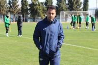 BEL FITIĞI - Akhisarspor'da Kupa Hazırlıkları Sürüyor
