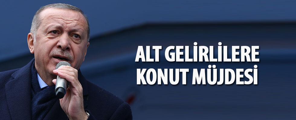 Cumhurbaşkanı Erdoğan'dan alt gelirlilere konut müjdesi