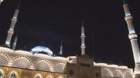 ÇAMLıCA - Çamlıca Camii'nde İlk Ezan Okundu