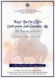 SÜLEYMAN ŞAH - 'Süleyman Şah' Belgeseli 11 Mart'ta Ankara'da Gösterimde