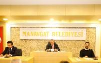 ŞÜKRÜ SÖZEN - Manavgat Belediyesi'nde Yeni Dönemin İlk Meclisi Yapıldı